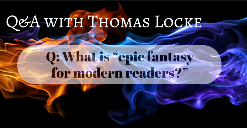 What is epic fantasy for modern readers