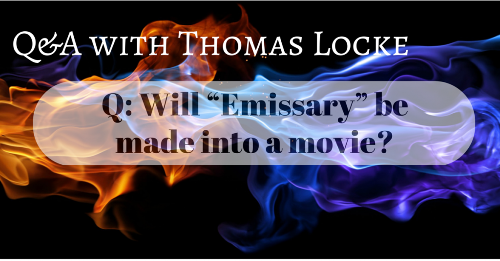 Will Emissary be made into a movie