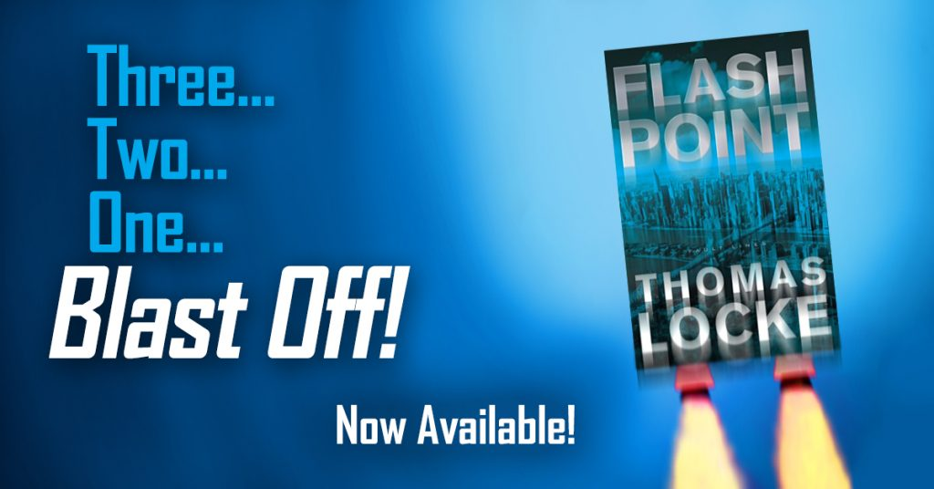 Flash Point by Thomas Locke releases August 2, 2016