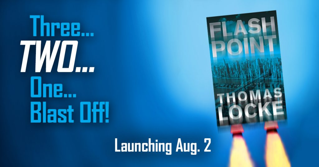 Flash Point by Thomas Locke releases August 2, 2016.