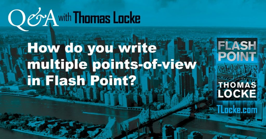How to write multiple POV in a novel | Thomas Locke | TLocke.com