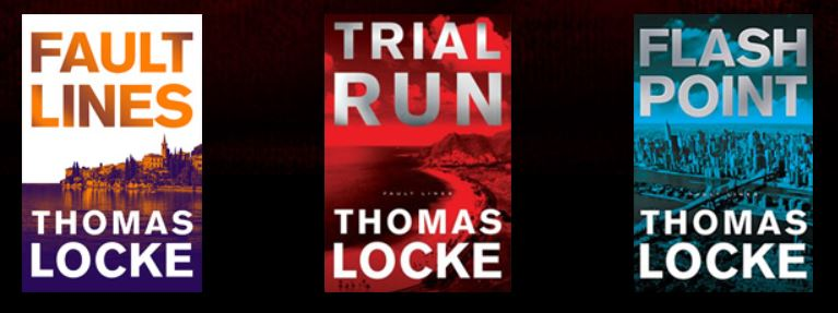 Fault Lines Techno-Thriller Series by Thomas Locke | TLocke.com